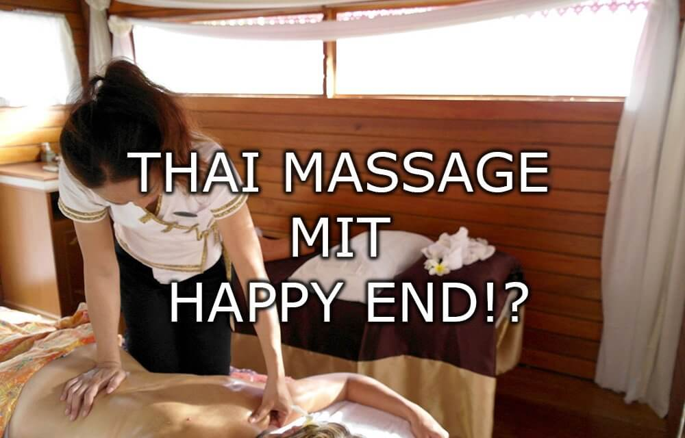 Thai Massage mit Happy End!?